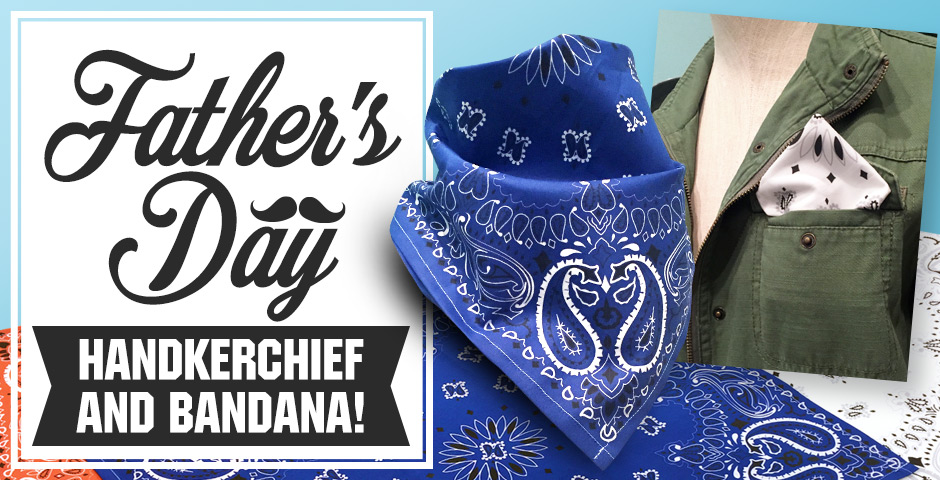 Father's Day Handkerchief and Bandana!
