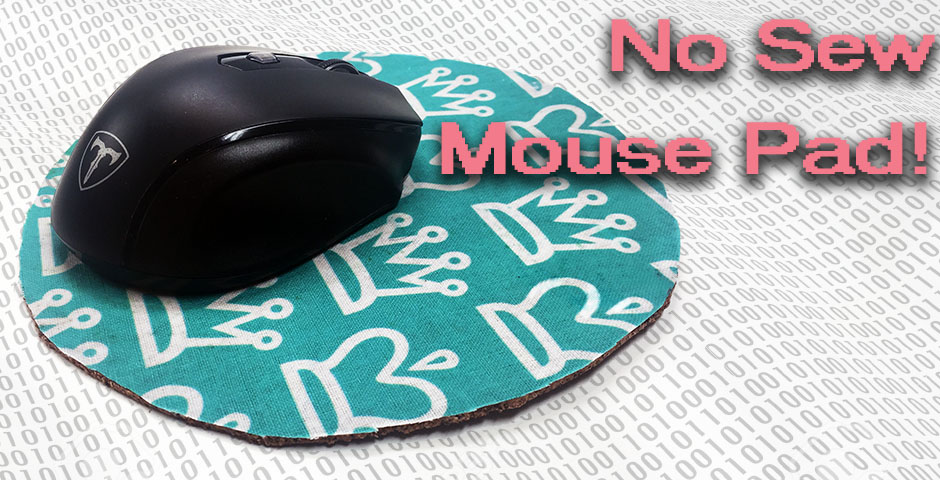 No Sew Fabric Mouse Pad!