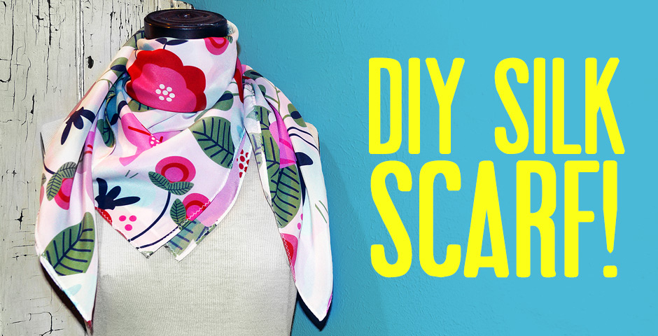 DIY Silk Scarf!