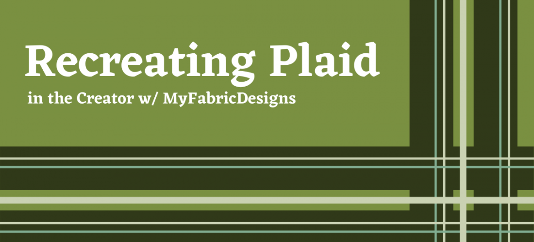 Recreating Plaid in the Creator